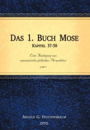 Das 1. Buch Mose, Kapitel 37-50-0