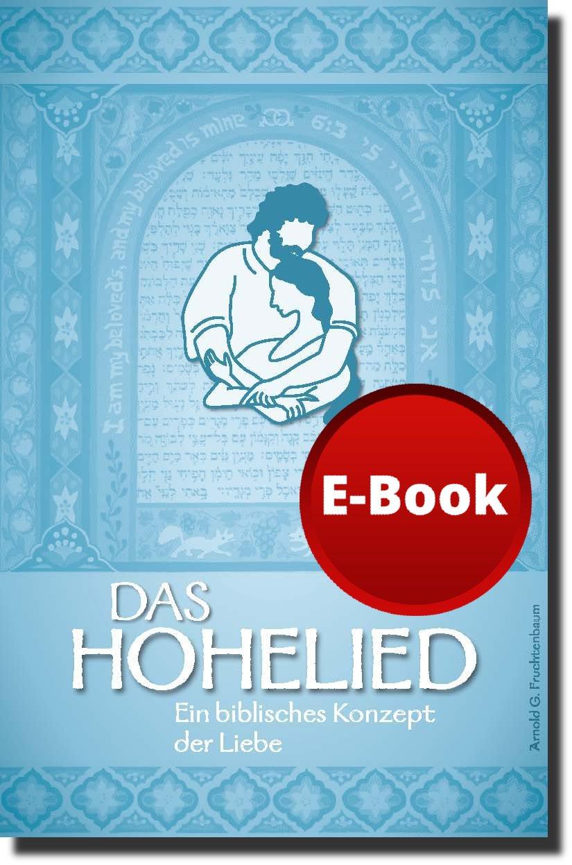 Das Hohelied - Ein biblisches Konzept der Liebe - E-Book-0
