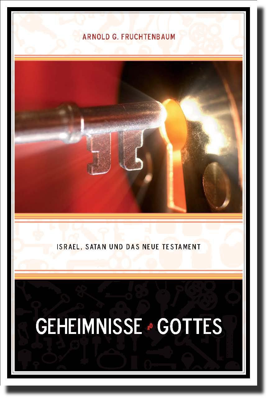 Geheimnisse Gottes - Israel, Satan und das Neue Testament-0
