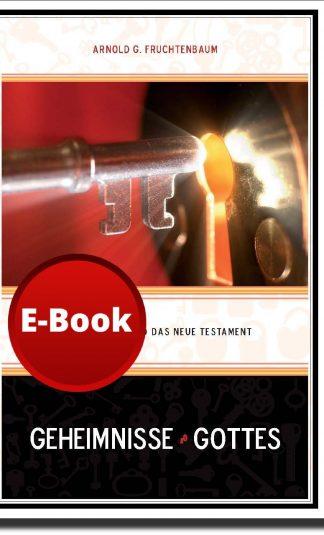 Geheimnisse Gottes - Israel, Satan und das Neue Testament - E-Book-0