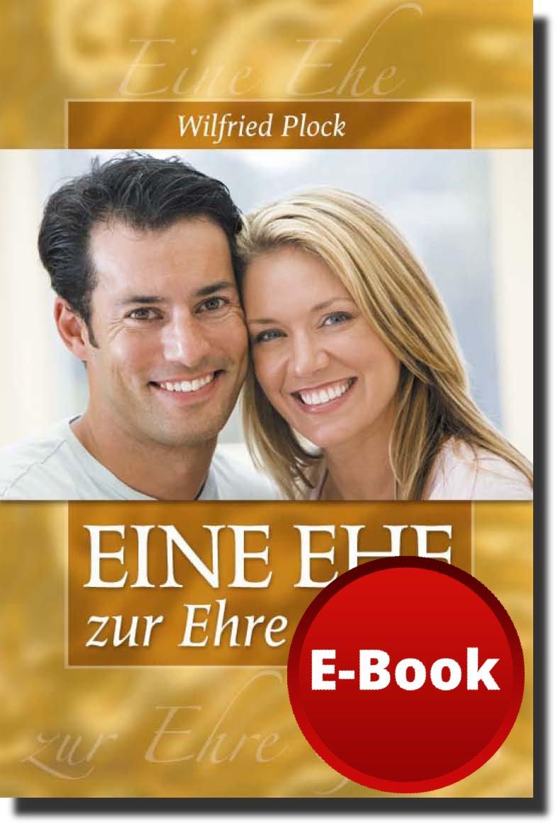 Eine Ehe zur Ehre Gottes - E-Book-0
