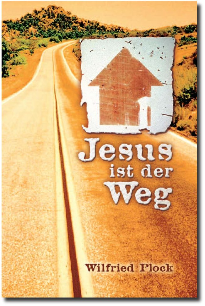 Jesus ist der Weg / Schon mehr als 250.000 Exemplare in sieben Sprachen! -0