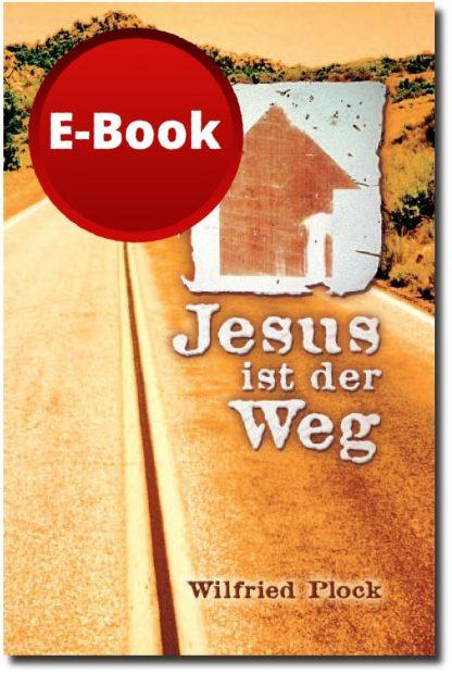 Jesus ist der Weg - E-Book-0
