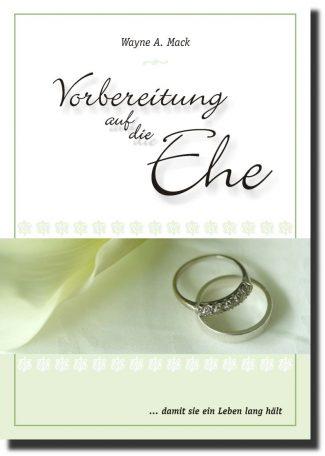 Vorbereitung auf die Ehe ... damit sie ein Leben lang hält-0