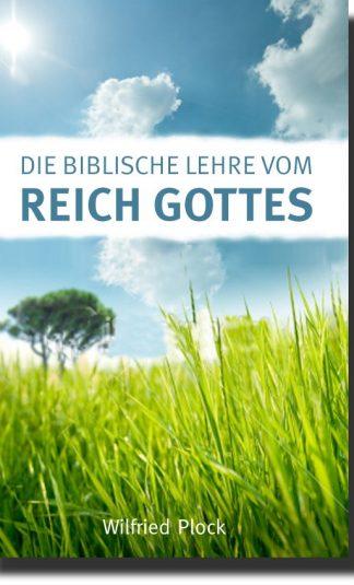 Die biblische Lehre vom Reich Gottes-0