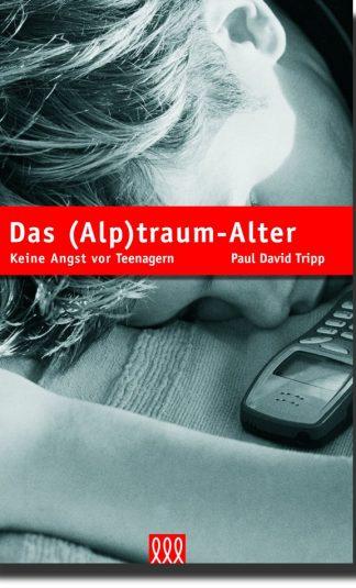 Das (Alp)Traumalter - Keine Angst vor Teenagern-0