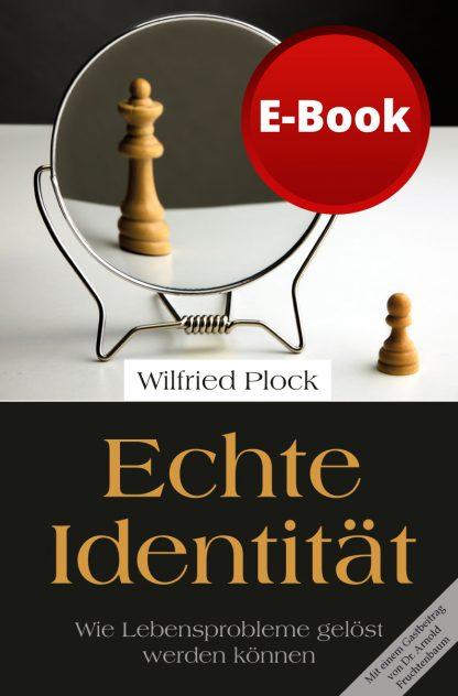 Echte Identität - Wie Lebensprobleme gelöst werden können - W. Plock / A. Fruchtenbaum - E-Book-0