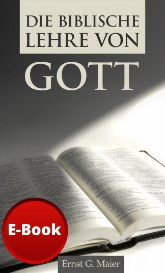 Die biblische Lehre von Gott - E-Book-0