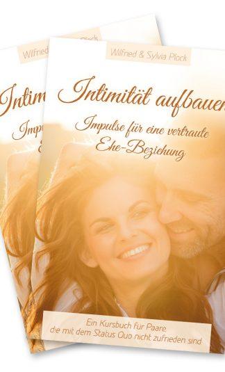 Intimität aufbauen - Impulse für eine vertraute Ehe-Beziehung / Partner-Set-0