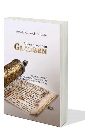 Allein durch den Glauben / Der Galaterbrief, das mosaische Gesetz und die Bedingung unserer Errettung-0