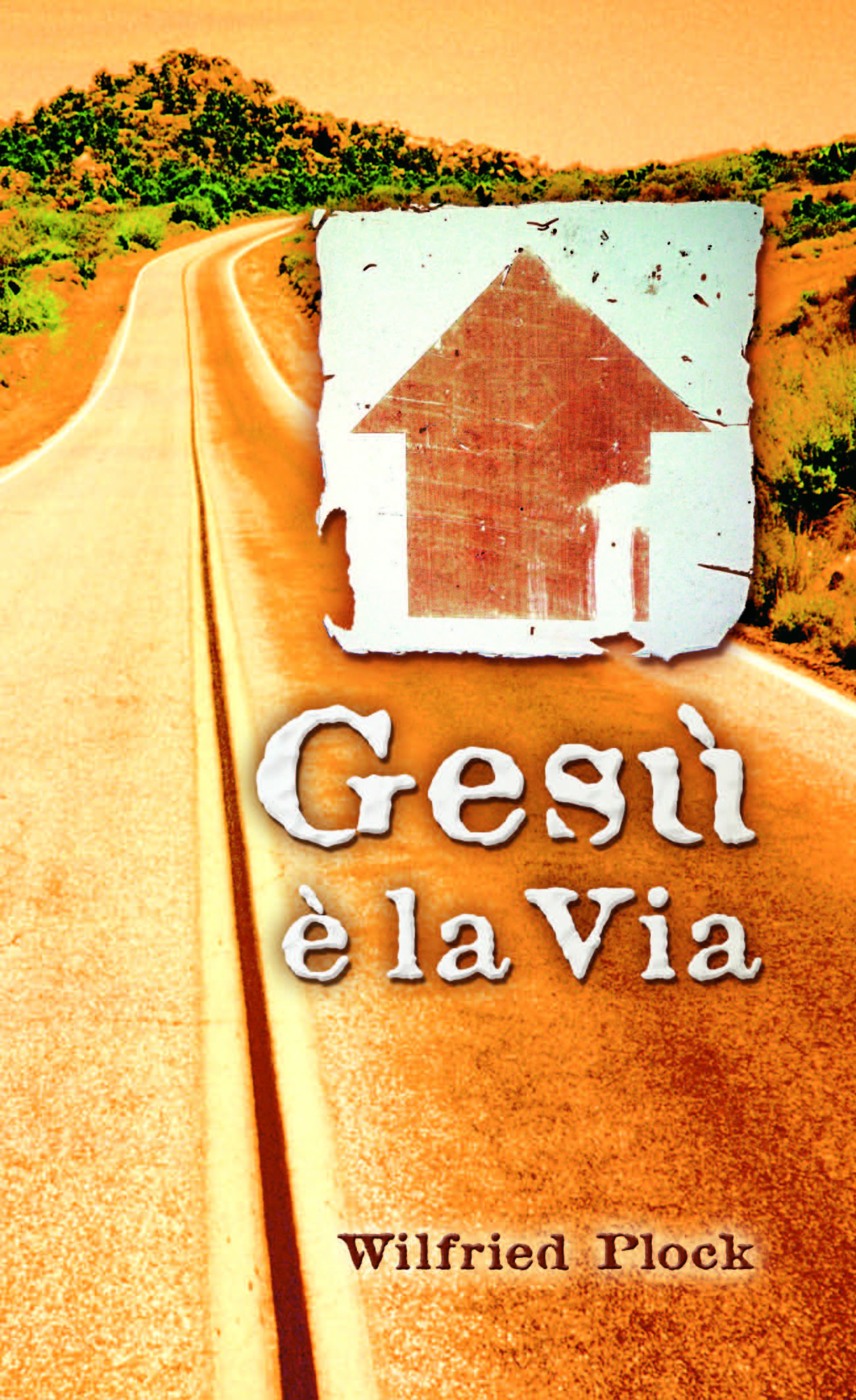 """Gesù è la Via (""""Jesus ist der Weg"""" auf Italienisch)-0"""
