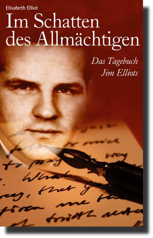 Im Schatten des Allmächtigen - Das Tagebuch Jim Elliots-0
